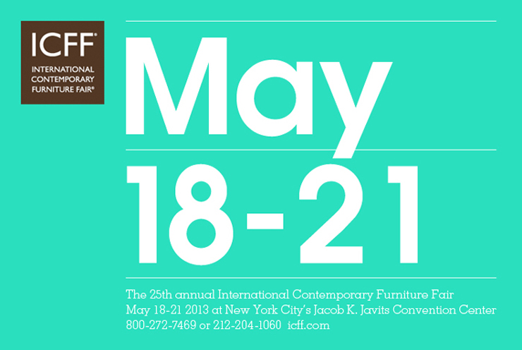 > THE FURNITURE FAIR – ICFF 2013 ICFF new york design agenda  Newsletter ICFF new york design agenda