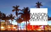 Maison et Objet Americas 2015: info and exhibitors list