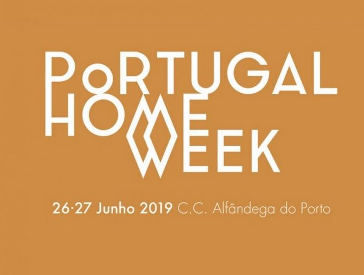 portugal home week The Best Of Portugal Home Week 2019 The Best Of Portugal Home Week 2019 1 740x560